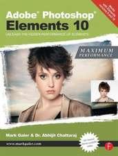 Adobe Photoshop Elements 10:  Unleash the Hidden Performance of Elements