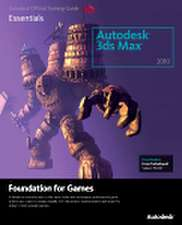Autodesk 3ds Max 2010 Foundation for Games:  Essentials [With CDROM]