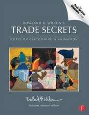 Rowland B. Wilson's Trade Secrets