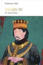 Henry IV (Penguin Monarchs): The Afflicted King