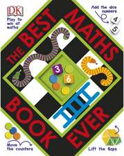 The Best Maths Book Ever: 6-8 ani
