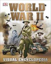 World War II Visual Encyclopedia