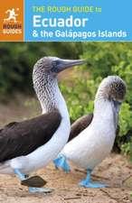 The Rough Guide to Ecuador & the Galápagos Islands