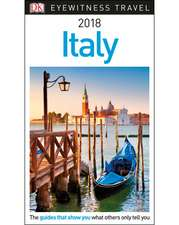 DK Eyewitness Travel Guide Italy: 2018