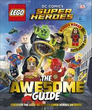 LEGO® DC Comics Super Heroes The Awesome Guide: With Exclusive Wonder Woman Minifigure
