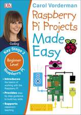 Raspberry Pi Projects Made Easy, Ages 7-11 (Key Stage 2): Beginner Level Computer Learning Exercises with Scratch, Python, and Sonic Pi