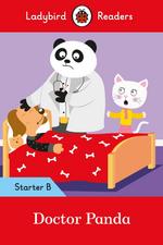 Doctor Panda - Ladybird Readers Starter Level B
