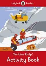 We Can Help! Activity Book - Ladybird Readers Level 2
