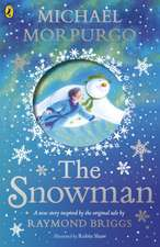 The Snowman: Inspired by the original story by Raymond Briggs
