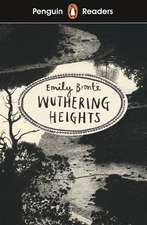 Penguin Readers Level 5: Wuthering Heights (ELT Graded Reader)