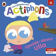 Actiphons Level 1 Book 15 Upside-down Ulla
