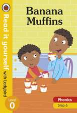 Banana Muffins – Read it yourself with Ladybird Level 0: Step 6