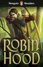 Penguin Readers Starter Level: Robin Hood (ELT Graded Reader)