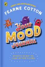 Your Mood Journal: feelings journal for kids by Sunday Times bestselling author Fearne Cotton