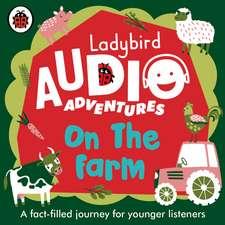 On the Farm: Ladybird Audio Adventures