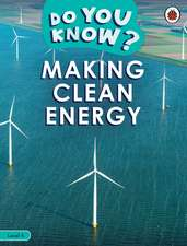 Do You Know? Level 4 - Making Clean Energy