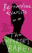 The Emperor's Babe: From the Booker prize-winning author of Girl, Woman, Other