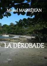 La Derobade