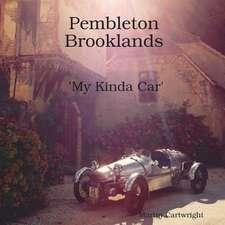 Pembleton Brooklands 'my Kinda Car'