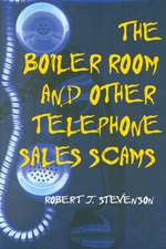 The Boiler Room and Other Telephone Sales Scams