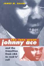 The Late Great Johnny Ace and Transition from R&B to Rock 'n' Roll