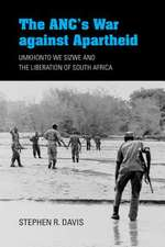 The ANC's War against Apartheid