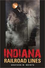 Indiana Railroad Lines