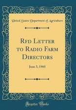 RFD Letter to Radio Farm Directors: June 3, 1960 (Classic Reprint)