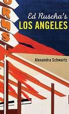Ed Ruschas Los Angeles