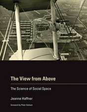 The View from Above – The Science of Social Space