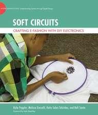 Soft Circuits – Crafting e–Fashion with DIY Electronics