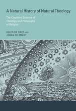 A Natural History of Natural Theology – The Cognitive Science of Theology and Philosophy of Religion