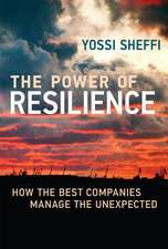 The Power of Resilience – How the Best Companies Manage the Unexpected