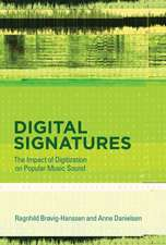 Digital Signatures – The Impact of Digitization on Popular Music Sound