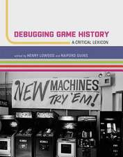 Debugging Game History – A Critical Lexicon