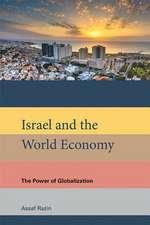 Israel and the World Economy – The Power of Globalization