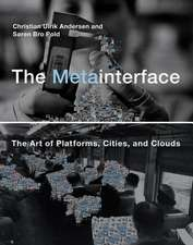 The Metainterface – The Art of Platforms, Cities, and Clouds