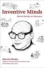 Inventive Minds – Marvin Minsky on Education