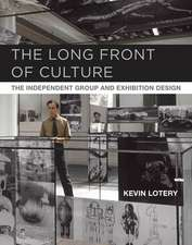 The Long Front of Culture – The Independent Group and Exhibition Design