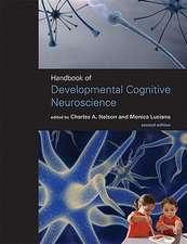 Handbook of Developmental Cognitive Neuroscience 2e