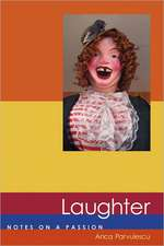 Laughter – Notes on a Passion