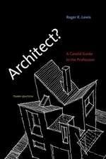 Architect? – A Candid Guide to the Profession 3e