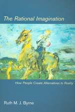 The Rational Imagination – How People Create Alternatives to Reality