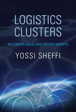 Logistics Clusters – Delivering Value and Driving Growth