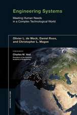 Engineering Systems – Meeting Human Needs in a Complex Technological World