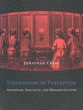 Suspensions of Perception – Attention, Spectacle & Modern Culture