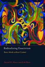 Radicalizing Enactivism – Basic Minds without Content