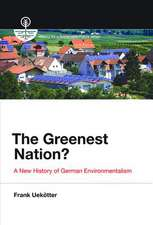 The Greenest Nation? – A New History of German Environmentalism
