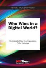 Who Wins in a Digital World? – Strategies to Make Your Organization Fit for the Future