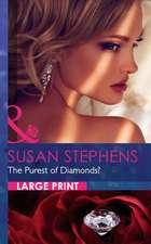 Stephens, S: Purest of Diamonds?